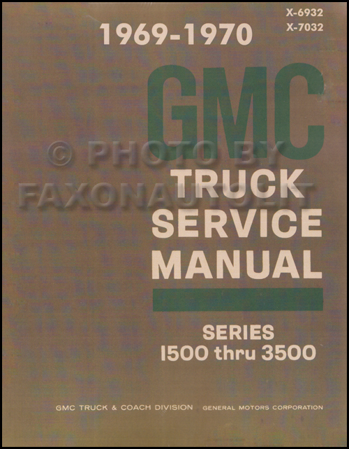 1969-1970 GMC 1500-3500 Repair Shop Manual Reprint Pickup, Jimmy, Suburban, FC