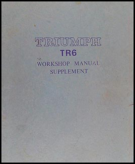 1969-1970 Triumph TR6 Repair Manual Supplement Original