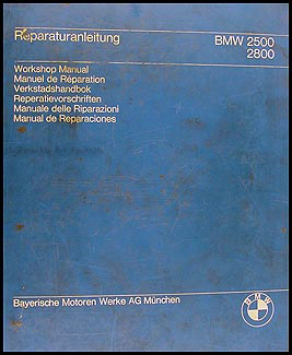 1969-1972 BMW 2500, 2800, & 3.0 Repair Manual Original