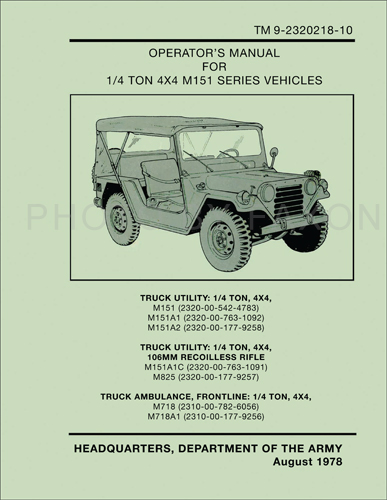 1969-1978 Jeep M151 Owner's Manual Reprint Military # TM 9-2320218-10