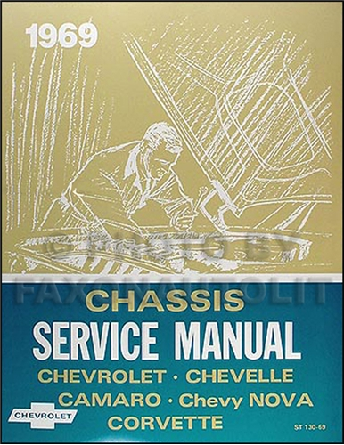 1969 Chevrolet Repair Shop Manual Reprint Impala Chevelle El Camino Nova Camaro Corvette