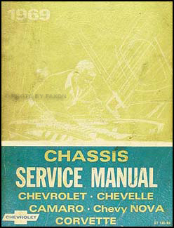 1969 Chevrolet Shop Manual Original -- Impala, Chevelle, El Camino, Nova, Camaro & Corvette