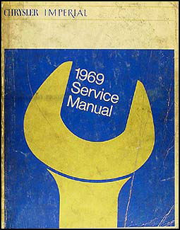 1969 Chrysler & Imperial Shop Manual Original
