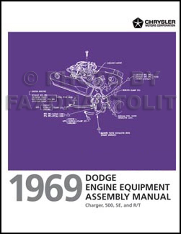 1969 Dodge Charger Engine Equipment Assembly Manual Reprint