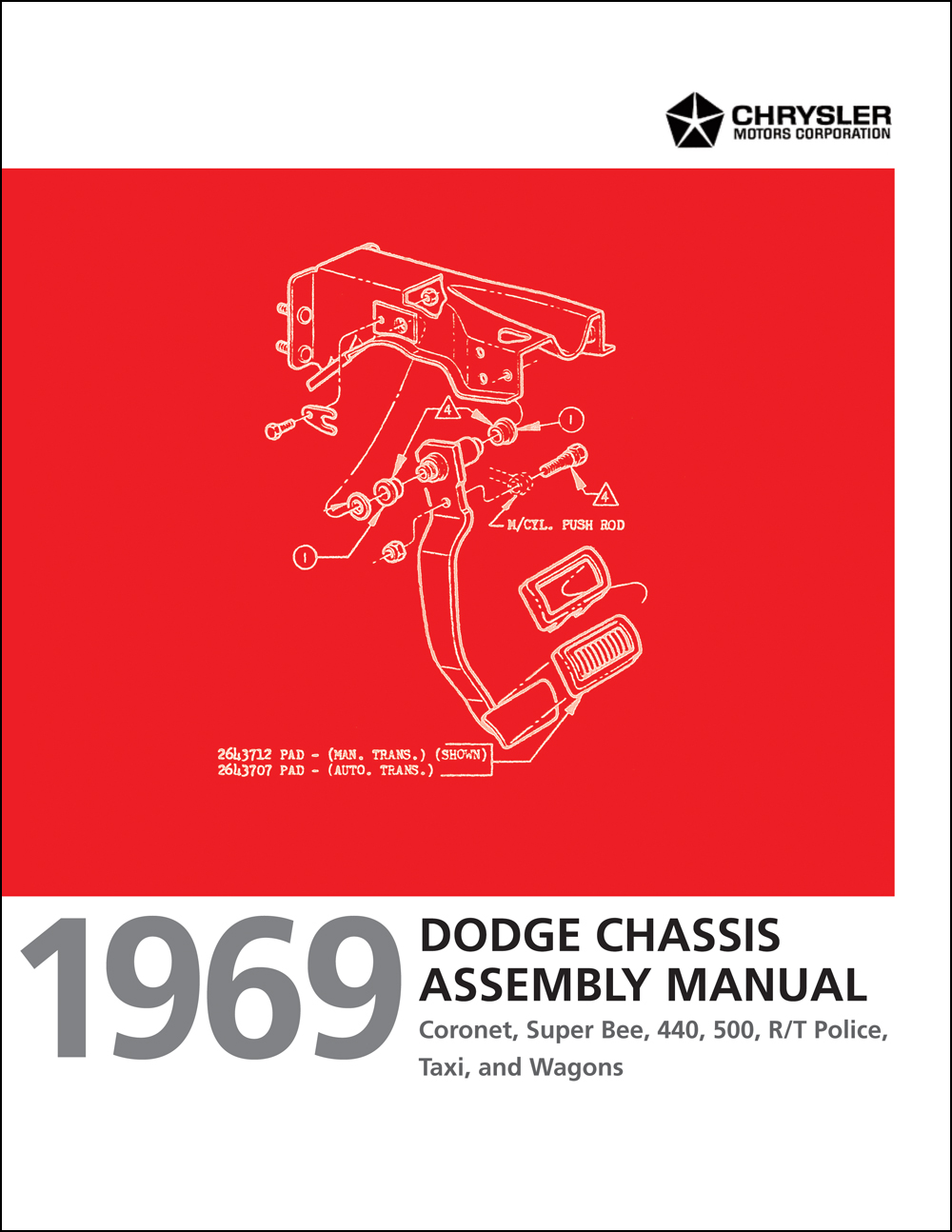 1969 Dodge Coronet and Super Bee Chassis Assembly Manual Reprint