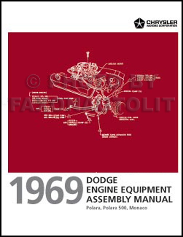 1969 Dodge Polara and Monaco Engine Equipment Assembly Manual Reprint