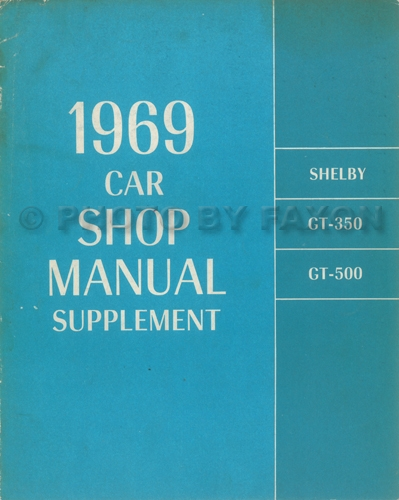1969 Ford Mustang Shelby Repair Shop Manual Supplement Original GT350 GT500