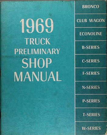 1969 Ford Truck Preliminary Repair Shop Manual Original