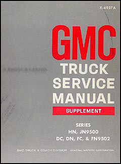 1969 GMC HN Shop Manual Original Supplement