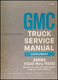 1969 GMC 7500-9500 Shop Manual Original Supplement