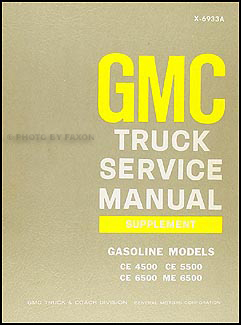 1969 GMC CE-ME 4500-6500 Repair Shop Manual Supplement 350 366 427 engines