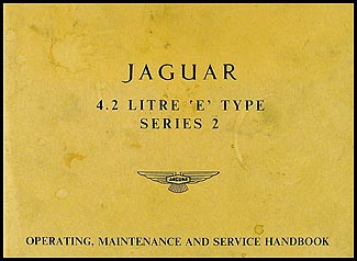 1969 Jaguar 4.2 Litre XKE Owner's Manual Original