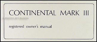 1969 Lincoln Continental Mark III Original Owner's Manual