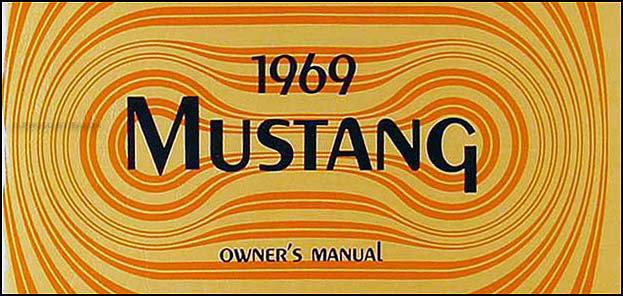 1969 Ford Mustang Owner's Manual Reprint