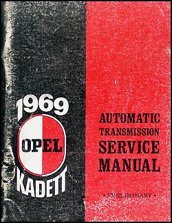 1969 Opel Kadett Automatic Transmission Preliminary Repair Shop Manual