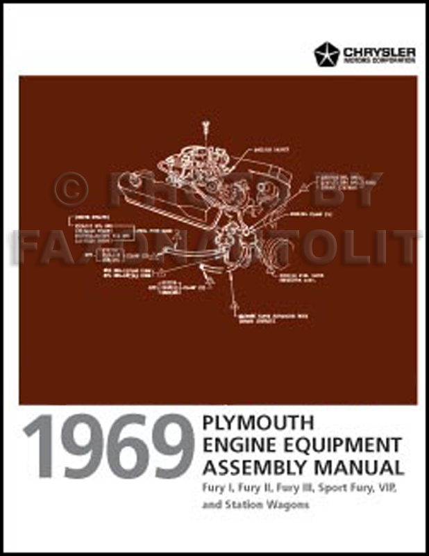 1969 Plymouth Fury Engine Equipment Assembly Manual Reprint