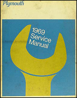 1969 Plymouth Shop Manual Original--All Models