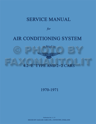 1970-1971 Jaguar XKE Air Conditioning Repair Manual Reprint