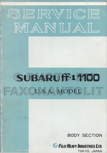1970-1971 Subaru ff-1 1100 Star Body Section Repair Shop Manual Original USA Supplement