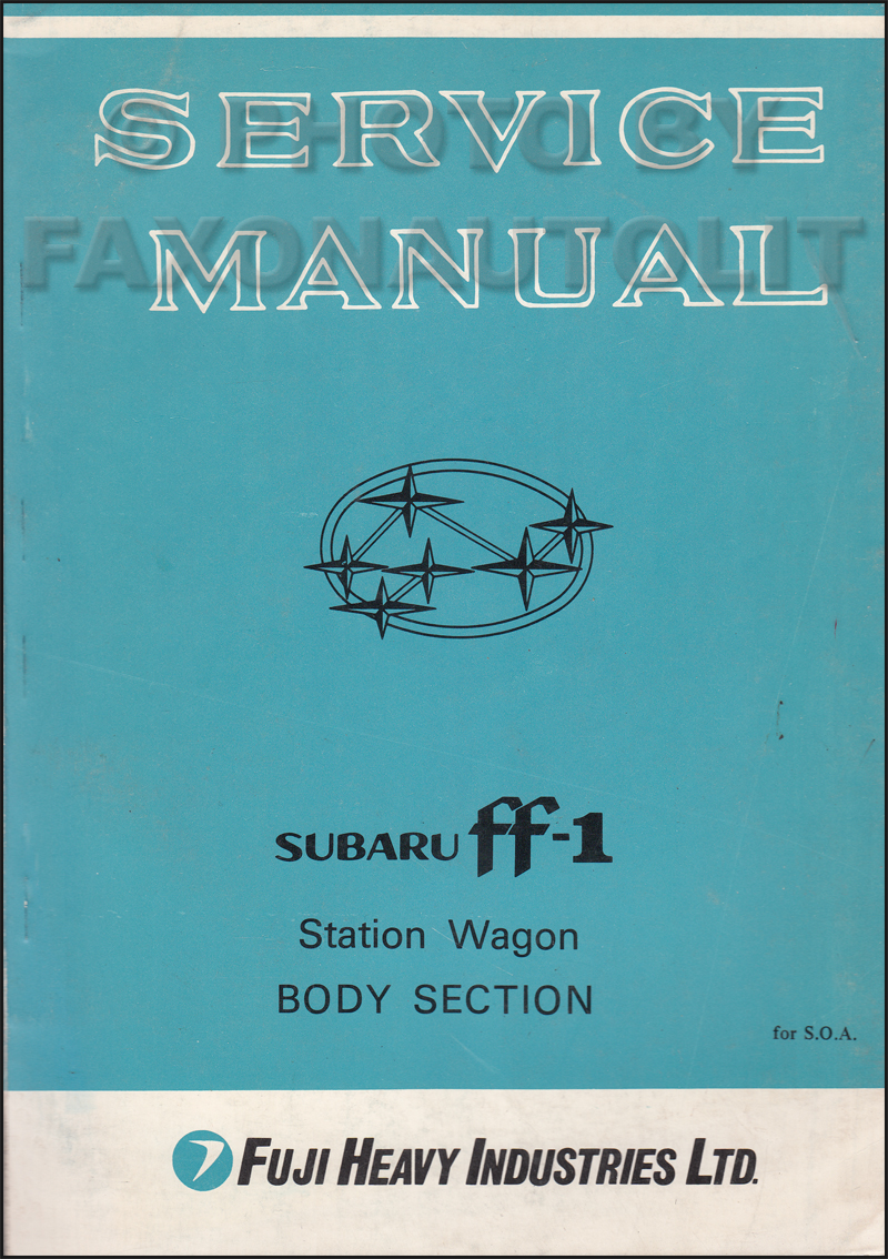 1970-1971 Subaru ff-1 Star Wagon Body and Chassis Repair Shop Manual Original Supplement