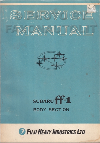 1970-1971 Subaru ff-1 1100 Star Body & Chassis Repair Shop Manual Supplement