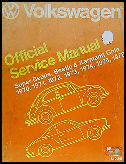 1970-1976 VW Beelte, Karmann Ghia Bentley  Repair Manual