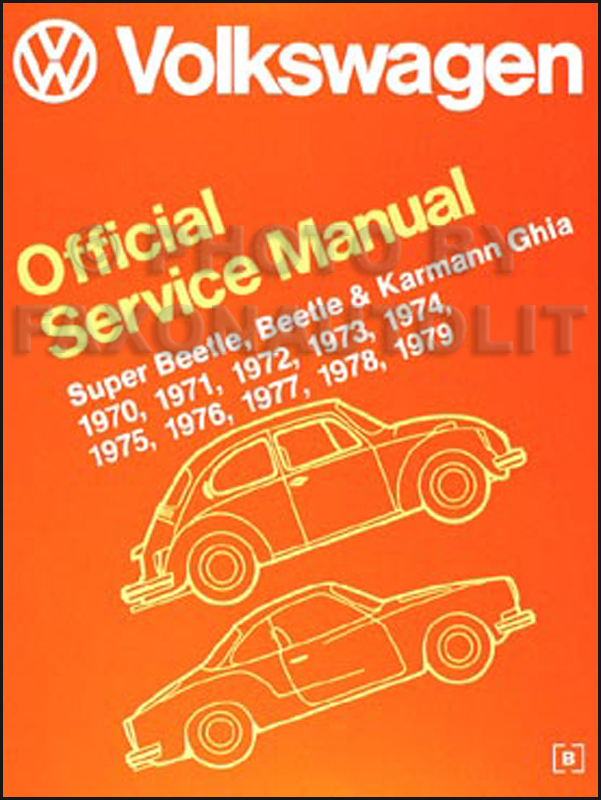 1970-1979 VW Beetle/Bug & Karmann Ghia Shop Manual Reprint