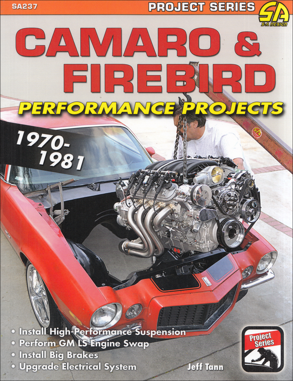 1970-1981 Camaro and Firebird Performance Projects