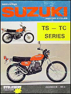 1970-1981 Suzuki Motorcycles TS-TC Shop Manual Cycleserv
