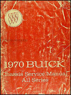 1970 Buick Shop Manual Original - All Models