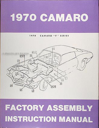 1970 Camaro Factory Assembly Manual Reprint including RS, SS, & Z28