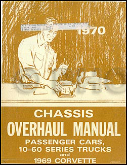 1970 Canadian Chevy Car and 10-60 Truck Overhaul Manual Original