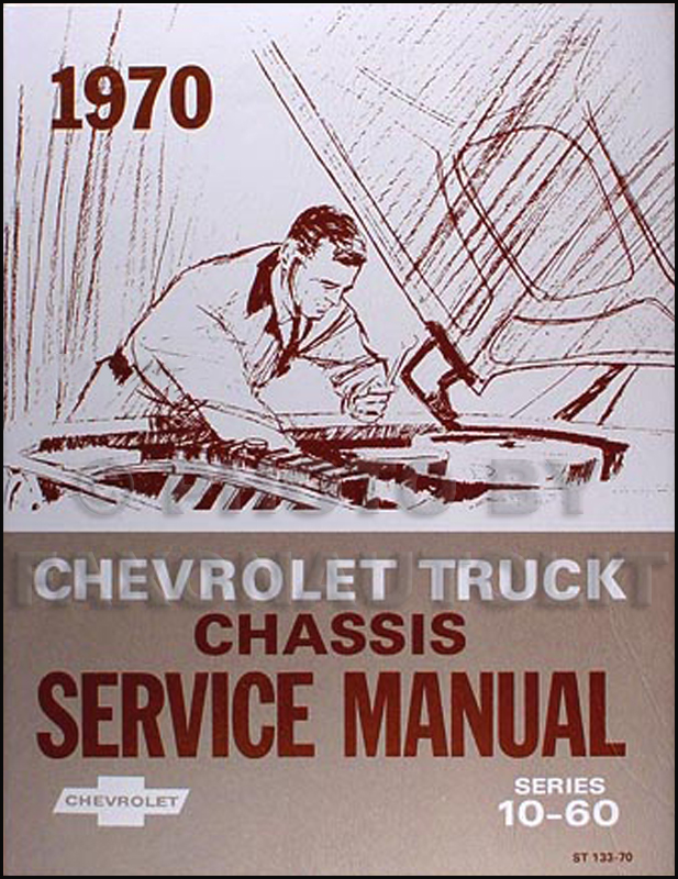 1970 Chevrolet Pickup, SUV, & Truck Shop Manual Reprint