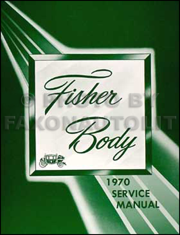 1970 Cadillac Body Repair Shop Manual Reprint