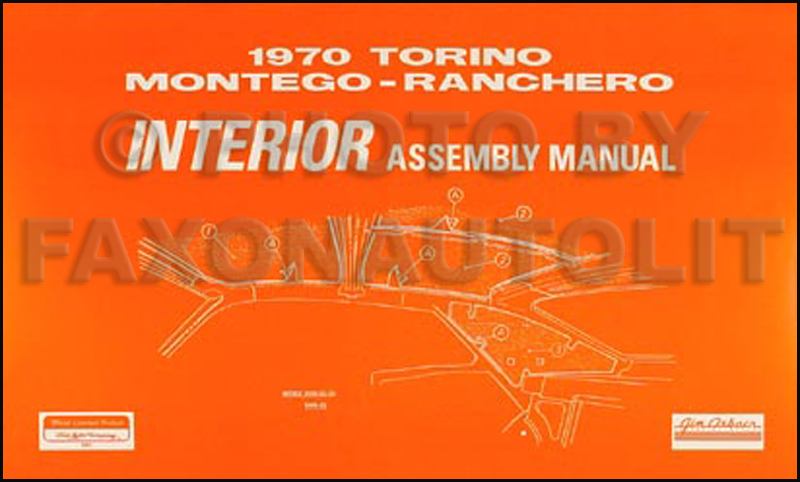 1970 Fairlane Torino Ranchero Montego Cyclone Interior Assembly Manual
