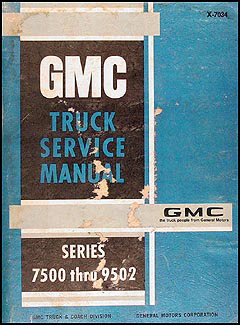 1970 GMC 7500 through 9502 Shop Manual Original