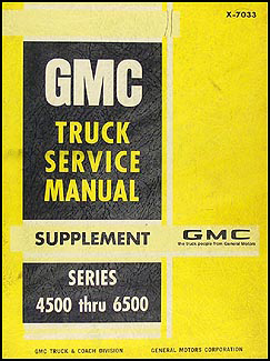 1970 GMC Medium 4500-6500 Shop Manual Original Supplement