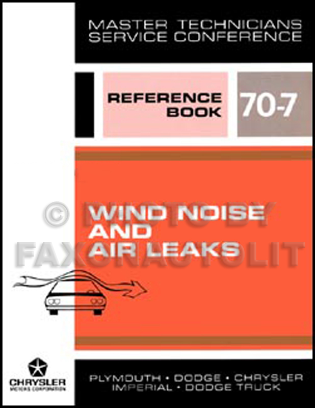 1970 MoPar Wind Noise and Air Leaks Training Manual Reprint