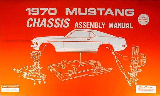 1970 Ford Mustang Chassis Assembly Manual Reprint