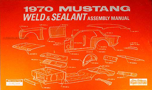1970 Ford Mustang Sheet Metal Weld & Sealant Reprint Assembly Manual