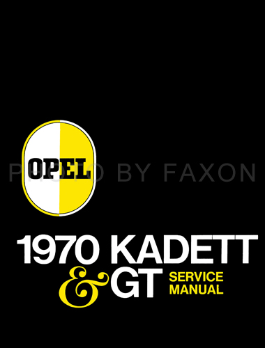 1970 Opel Kadett & GT Repair Manual Reprint