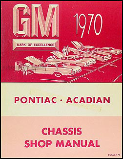 1970 Canadian Pontiac Repair Shop Manual Original
