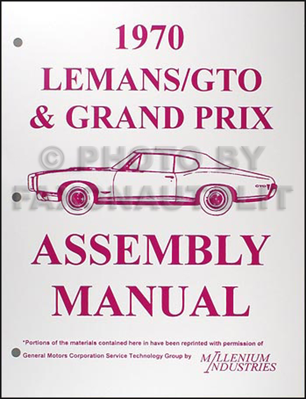 1970 Pontiac LeMans GTO Tempest Grand Prix Assembly Manual Reprint