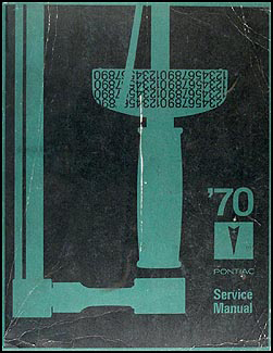1970 Pontiac Service Manual Original