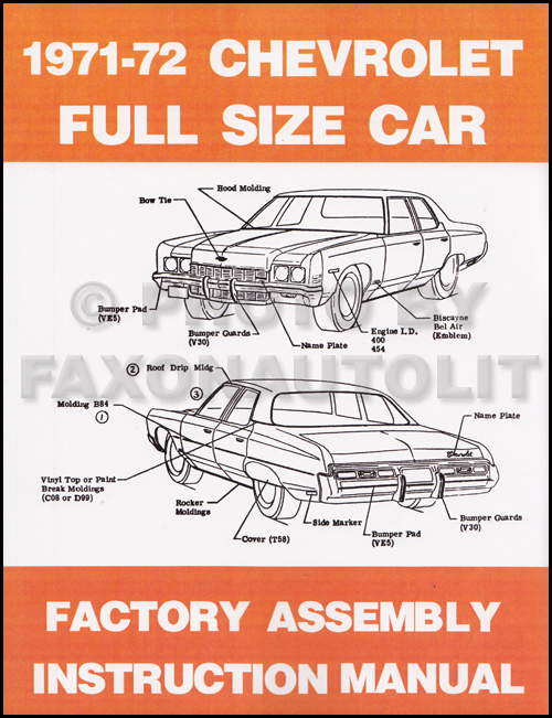 1972 Chevy Assembly Manual Reprint Impala, Caprice, Bel Air, Biscayne
