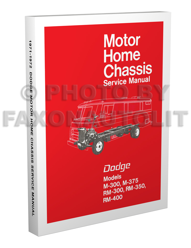 1971-1972 Dodge Motor Home Chassis Repair Manual Reprint M-300 M-375