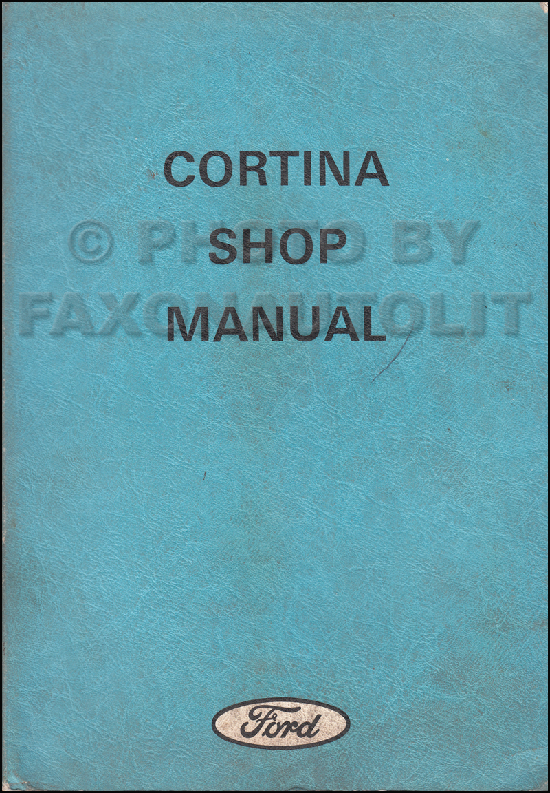 1971-1972 Ford Cortina Repair Shop Manual Original UK