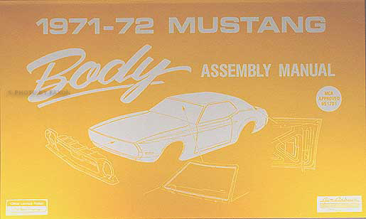 1971-1972 Ford Mustang Body Assembly Manual Reprint
