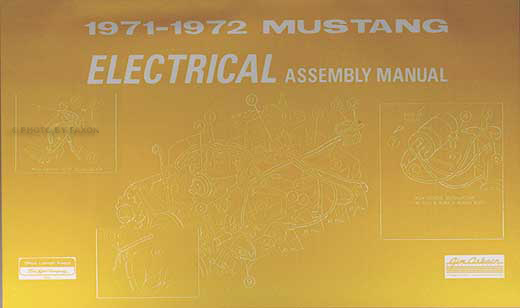 1971-1972 Ford Mustang Electrical wiring Assembly Manual Reprint