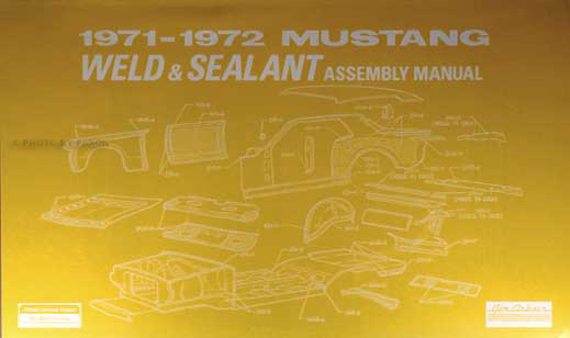 1971-1972 Ford Mustang Sheet Metal Weld and Sealant Assembly Manual